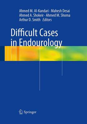 Difficult Cases in Endourology (Paperback)