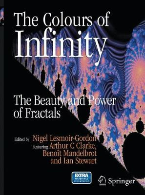 The Colours of Infinity: The Beauty and Power of Fractals (Paperback)