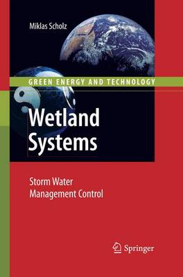 Wetland Systems: Storm Water Management Control - Green Energy and Technology (Paperback)
