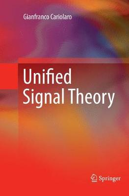 Unified Signal Theory (Paperback)