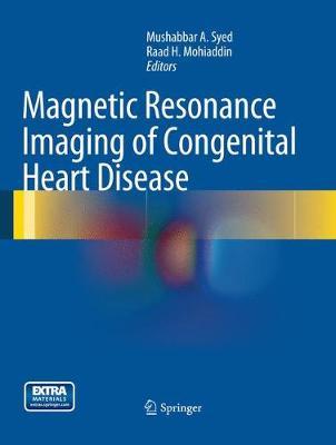 Magnetic Resonance Imaging of Congenital Heart Disease (Paperback)