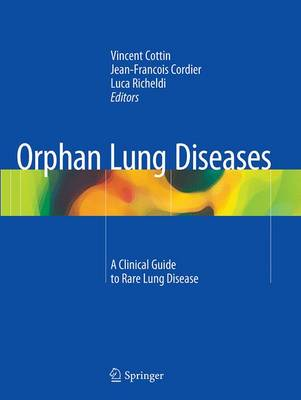 Orphan Lung Diseases: A Clinical Guide to Rare Lung Disease (Paperback)