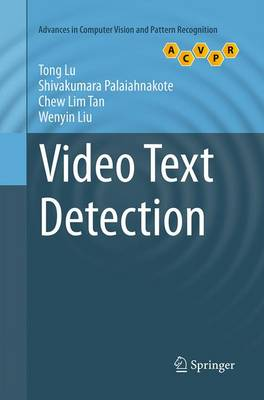 Video Text Detection - Advances in Computer Vision and Pattern Recognition (Paperback)