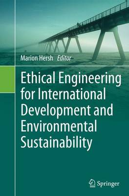 Ethical Engineering for International Development and Environmental Sustainability (Paperback)