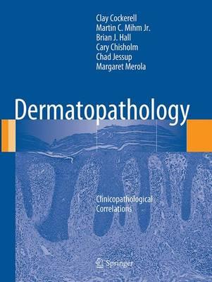 Dermatopathology: Clinicopathological Correlations (Paperback)