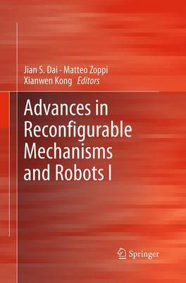Advances in Reconfigurable Mechanisms and Robots I (Paperback)