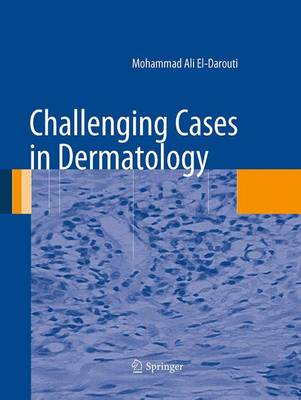 Challenging Cases in Dermatology (Paperback)