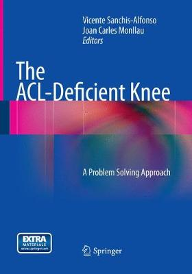 The ACL-Deficient Knee: A Problem Solving Approach (Paperback)