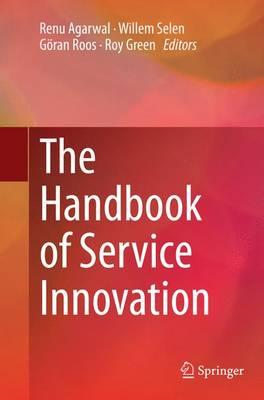 The Handbook of Service Innovation (Paperback)
