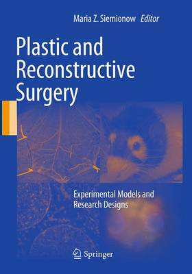 Plastic and Reconstructive Surgery: Experimental Models and Research Designs (Paperback)