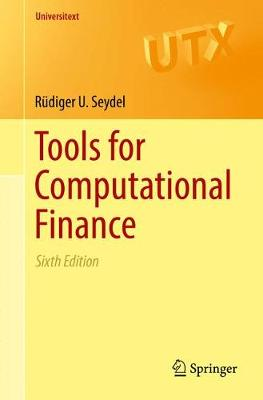 Tools for Computational Finance - Universitext (Paperback)