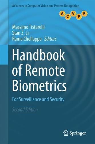 Handbook of Remote Biometrics: For Surveillance and Security - Advances in Computer Vision and Pattern Recognition (Hardback)