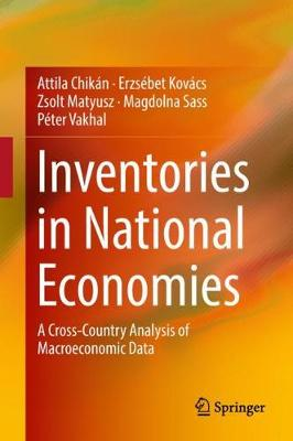 Inventories in National Economies: A Cross-Country Analysis of Macroeconomic Data (Hardback)