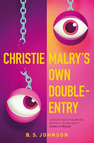 Christie Malry's Own Double-Entry (Paperback)