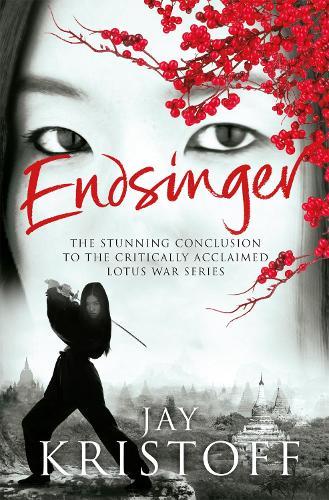 Endsinger - Lotus War Trilogy (Paperback)
