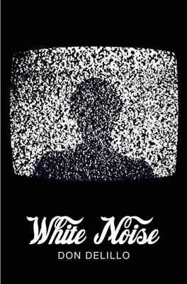 White Noise (Picador 40th Anniversary Edition) (Paperback)