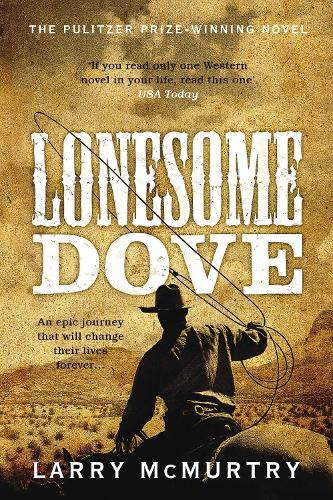 Lonesome Dove - Lonesome Dove (Paperback)