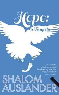 Hope: A Tragedy (Hardback)