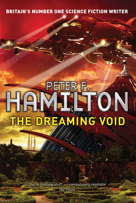 The Dreaming Void: The Void Trilogy Bk. 1 (Paperback)