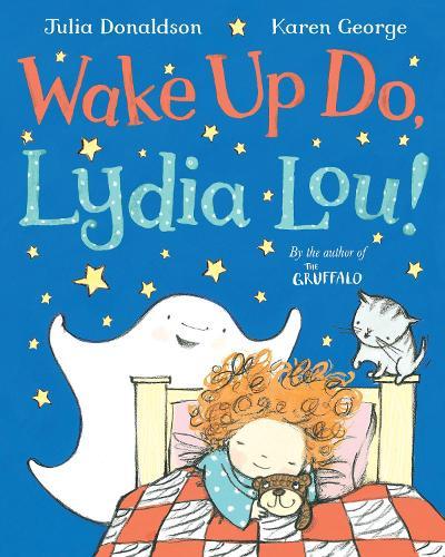 Wake Up Do, Lydia Lou! (Paperback)