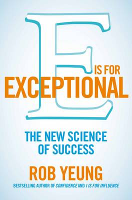 E is for Exceptional: The New Science of Success (Paperback)