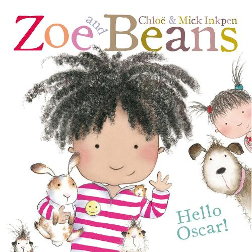 Zoe and Beans: Hello Oscar - Zoe and Beans (Paperback)