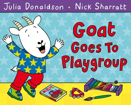 Goat Goes to Playgroup (Paperback)