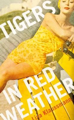 Tigers in Red Weather (Hardback)