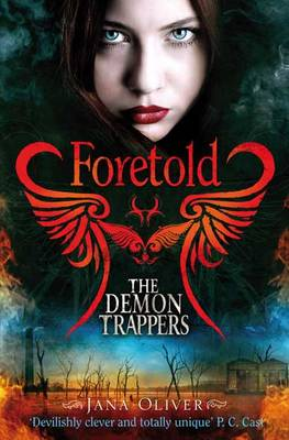 The Demon Trappers: Foretold (Paperback)