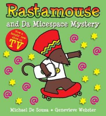 Rastamouse and the Micespace Mystery (Paperback)