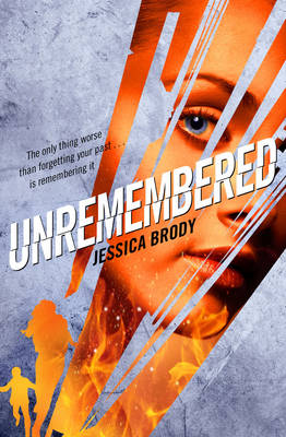 Unremembered - Jessica Brody Trilogy 1 (Paperback)