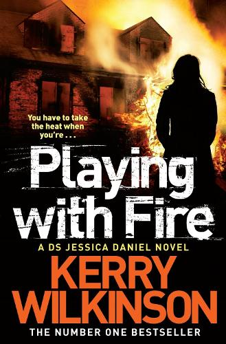 Playing with Fire - Jessica Daniel series (Paperback)
