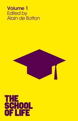 The School of Life: Volume 1 (Paperback)