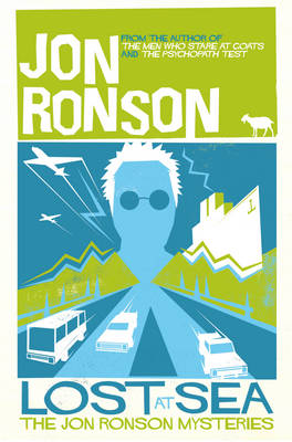 Lost at Sea: The Jon Ronson Mysteries (Paperback)