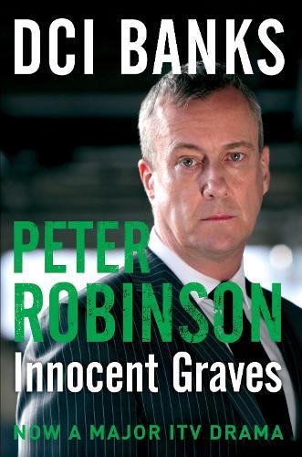 DCI Banks: Innocent Graves - The Inspector Banks series (Paperback)