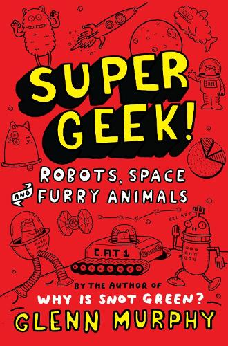 Supergeek 2: Robots, Space and Furry Animals (Paperback)