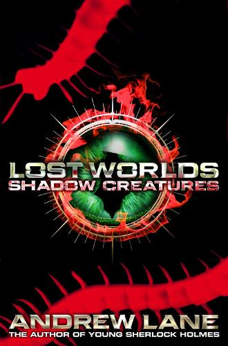 Lost Worlds 2: Shadow Creatures (Paperback)