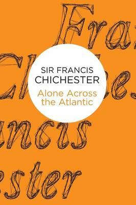 Alone Across The Atlantic (Paperback)