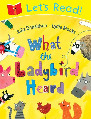 Let's Read! What the Ladybird Heard - Let's Read (Paperback)