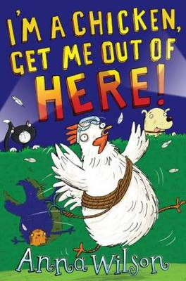I'm a Chicken, Get Me Out Of Here! (Paperback)
