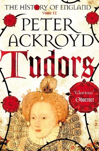 Tudors: The History of England Volume II - The History of England (Paperback)