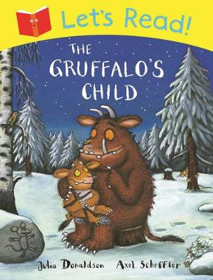 Let's Read! The Gruffalo's Child - Let's Read (Paperback)