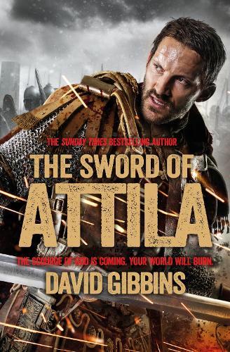 The Sword of Attila: Total War: Rome - Total War (Paperback)