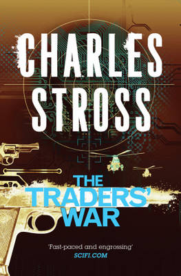 The Traders' War: The Merchant Princes Books 3 and 4 (Paperback)