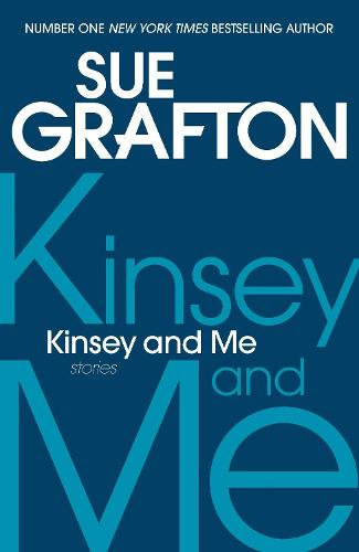 Kinsey and Me: Stories (Paperback)