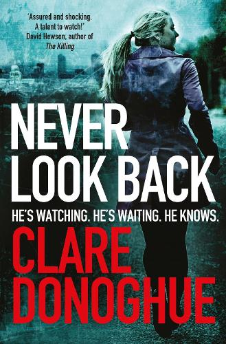 Never Look Back - Detective Jane Bennett and Mike Lockyer series (Paperback)