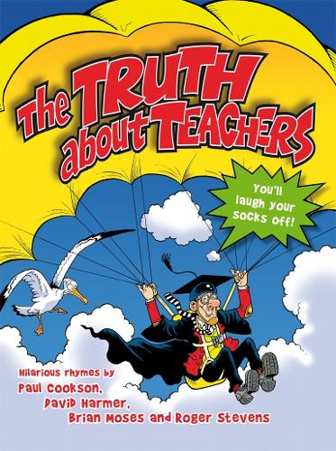 The Truth About Teachers (Paperback)