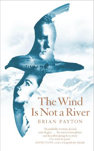 The Wind Is Not a River (Hardback)