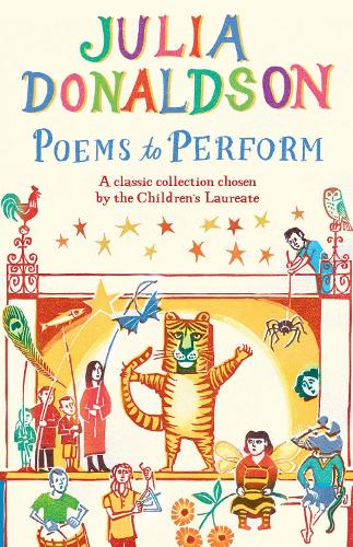 Poems to Perform: A classic collection chosen by the Children's Laureate (Paperback)
