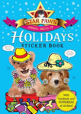 Holidays Sticker Book: Star Paws: An animal dress-up sticker book - Star Paws (Paperback)